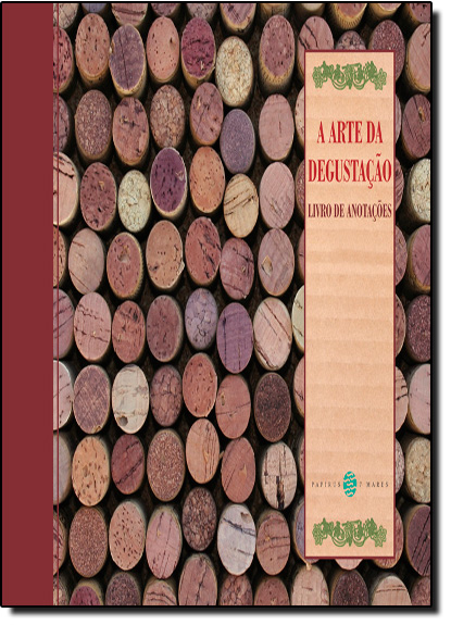 Arte da Degustação, A - Livro de Anotações, livro de Arthur Azevedo