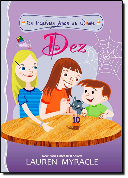 Incríveis Anos de Winnie, Os: Dez, livro de Lauren Myracle