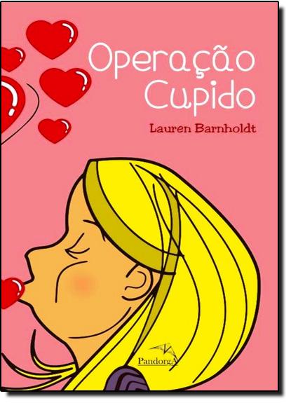 Operação Cupido, livro de Lauren Bernholdt