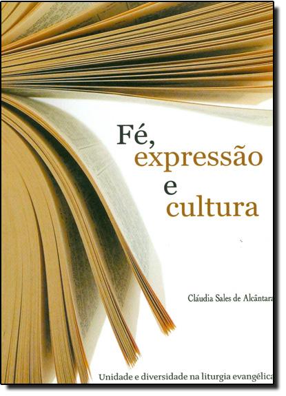 Fé, Expressão e Cultura, livro de Sheila Jorge Selim de Sales