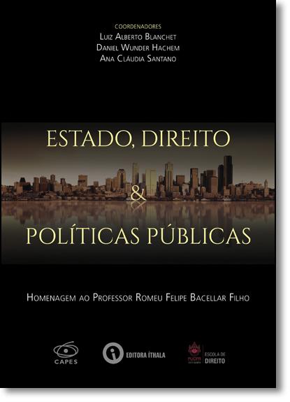 Estado, Direito & Política Públicas, livro de Luiz Alberto Blanchet