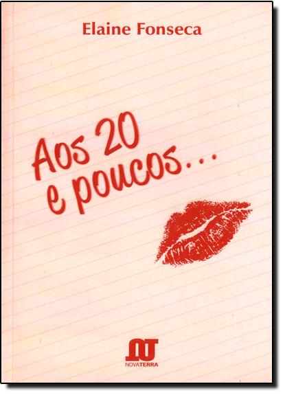 Aos 20 e Poucos..., livro de Elaine Fonseca