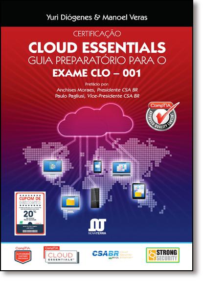 Certificação Cloud Essentials: Guia Preparatório Para o Exame Clo - 001, livro de Yuri Diogenes