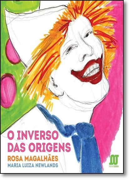 Inverso das Origens, O, livro de Rosa Magalhães
