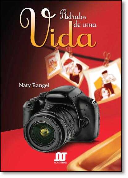 Retratos de Uma Vida, livro de Naty Rangel