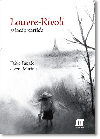Louvre-rivoli: Estação Partida, livro de Fábio Fabato