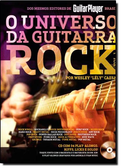 "Universo da Guitarra Rock, O - Vol.1, livro de WESLEY ""LELY"" CAESAR"