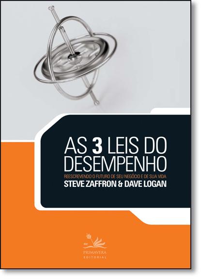 3 Leis do Desempenho, As, livro de Steve Zaffron