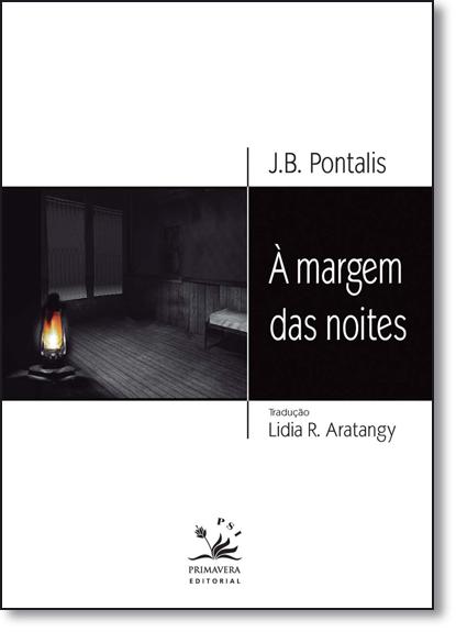 Margem das Noites, A, livro de J. B. Pontalis