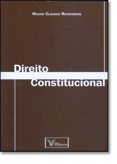 Direito Constitucional, livro de Walter Claudius Rothenburg