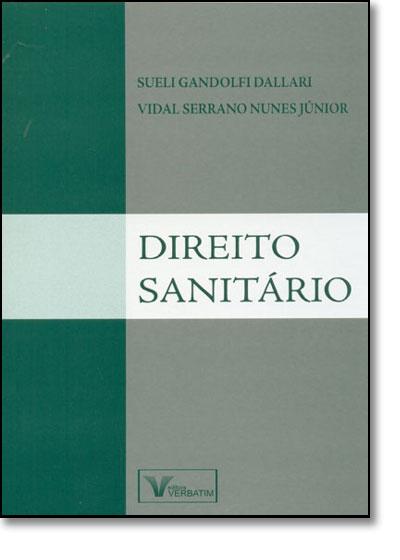 Direito Sanitário, livro de Vidal Serrano Nunes Júnior