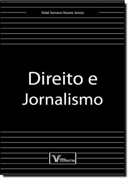 Direito e Jornalismo, livro de Vidal Serrano Nunes Junior