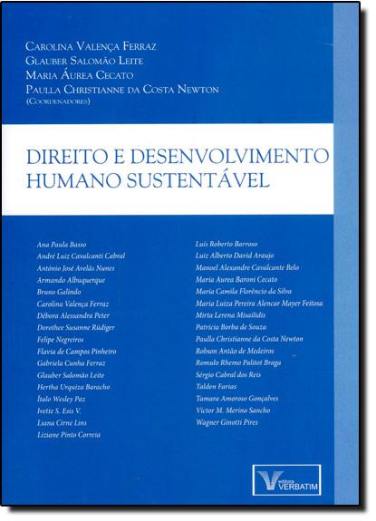 Direito e Desenvolvimento Humano Sustentável, livro de Carolina Valença Ferraz