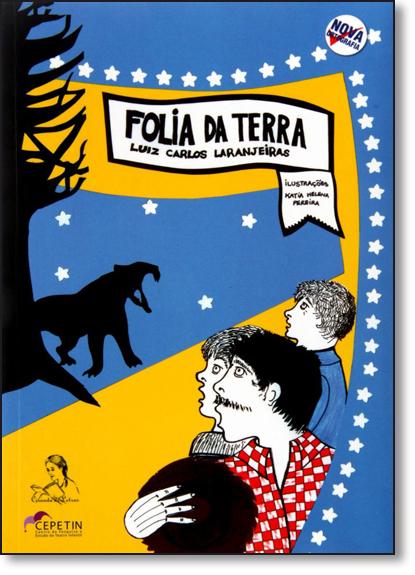 Folia da Terra - Nova Ortografia, livro de Luiz Carlos Laranjeiras