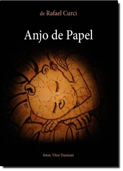 Anjo de Papel, livro de Rafael Curci