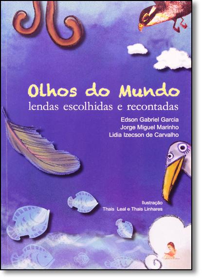 Olhos do Mundo, livro de Lidia Izecson de Carvalho