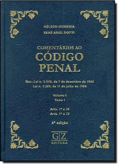 Comentários Ao Código Penal - Vol.1 - Tomo 1, livro de Nélson Hungria