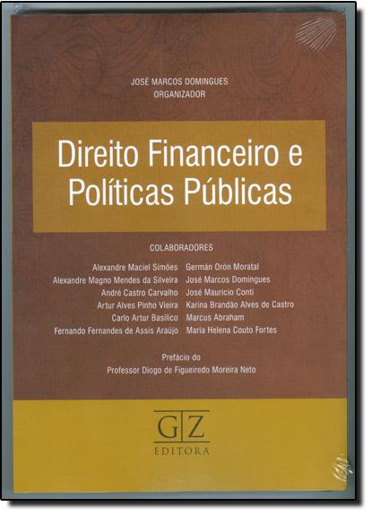 Direito Financeiro e Políticas Públicas, livro de José Marcos Domingues