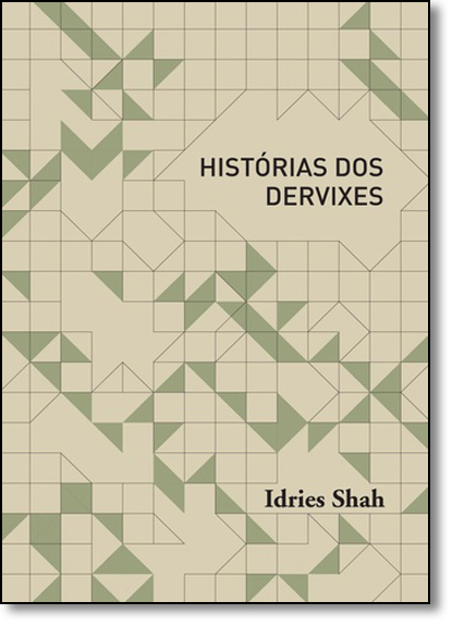 Historias dos Dervixes, livro de Idries Shah