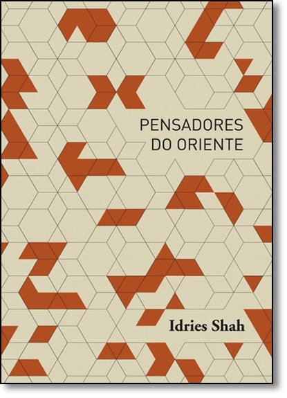Pensadores do Oriente, livro de Idries Shah