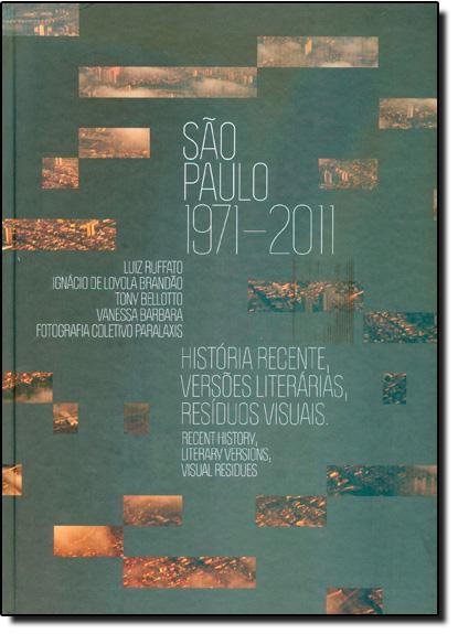 São Paulo 1971 - 2011, livro de Luiz Ruffato