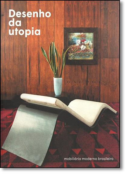 Desenho da Utopia, livro de Ruy Teixeira