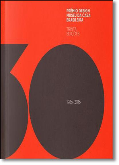 30 Anos: Prêmio Design Mcb, livro de Marcos da Costa Braga
