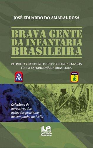 Brava gente da infrantaria brasileira, livro de José Eduardo do Amaral Rosa