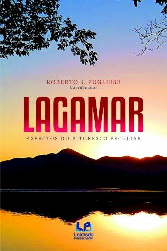 Lagamar - Aspecto pitoresco peculiar, livro de Roberto J. Pugliese (coord.)