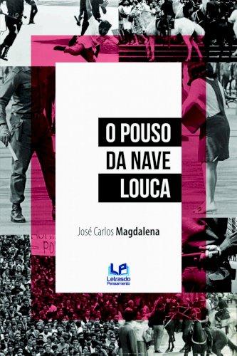 O pouso da nave louca, livro de José Carlos Magdalena