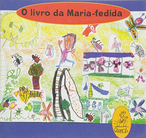 O livro da Maria-Fedida, livro de Colégio São Domingos