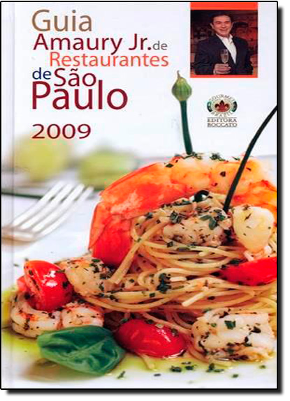 Guia Amaury Jr. De Restaurantes de São Paulo 2009, livro de Amaury Junior