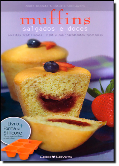Kit Muffins Salgados e Doces: Receitas com Alternativas de Ingredientes Funcionais e Light - Série Média, livro de André Boccato