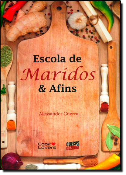 Escola de Maridos e Afins, livro de Alessander Guerra