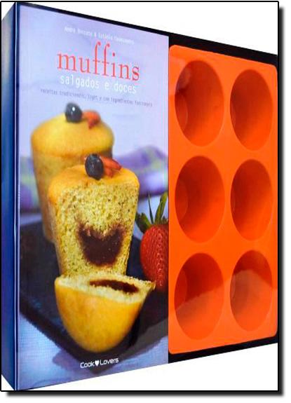Caixa - Muffins Salgados e Doces: Receitas Tradicionais, Light e Com Igredientes Funcionais, livro de André Boccato | Equipe Cooklovers