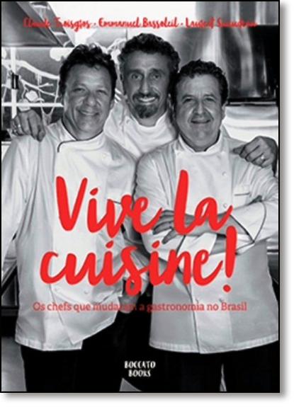 Vive La Cuisine, livro de Claude Troisgros