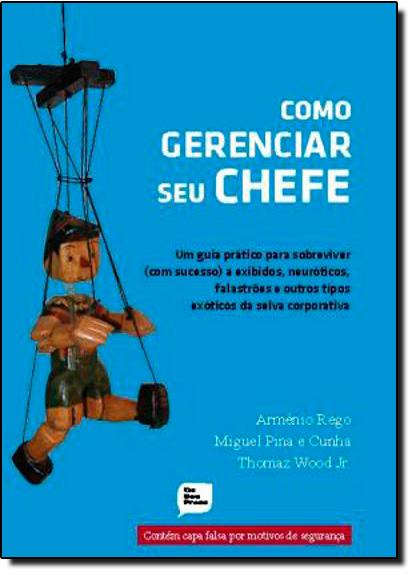 Como Gerenciar seu Chefe, livro de Armeno Rego