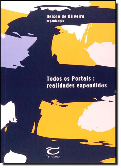 Todos os Portais: Realidade Expandidas, livro de Nelson de Oliveira