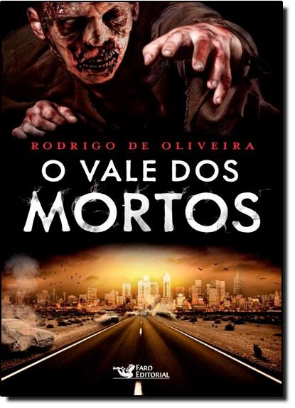 Vale dos Mortos, O, livro de Rodrigo de Oliveira