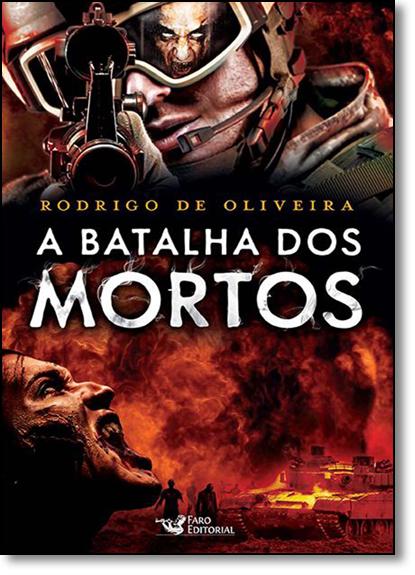 Batalha dos Mortos, A, livro de Rodrigo de Oliveira