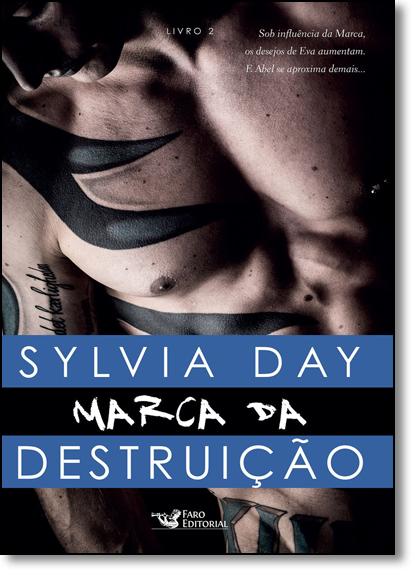 Marca da Destruição - Vol.2, livro de Sylvia Day
