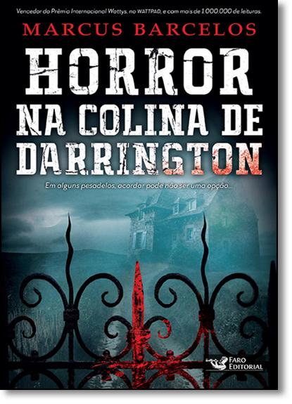 Horror na Colina de Darrington, livro de Marcus Barcelos