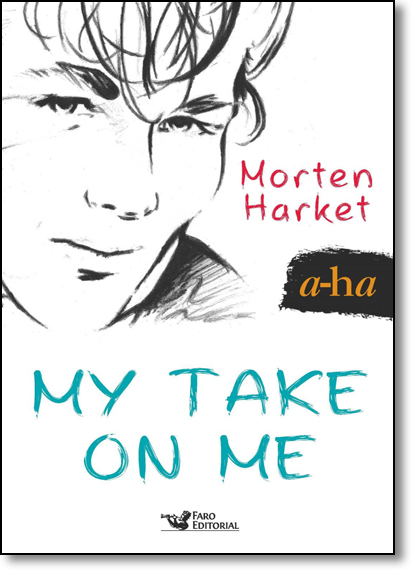 My Take On Me, livro de Morten Harket