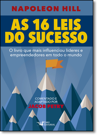 16 Leis do Sucesso Napoleon Hill, As, livro de Jacob Petry