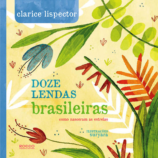 Doze Lendas Brasileiras Como Nasceram as Estrelas, livro de Clarice Lispector