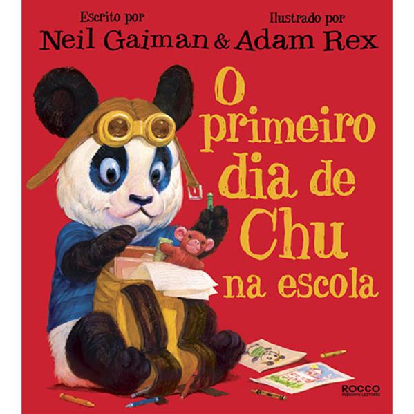 Primeiro Dia De Chu Na Escola, O, livro de Neil Gaiman