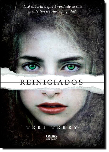 Reiniciados - Vol.1 - Trilogia Reiniciados, livro de Teri Terry