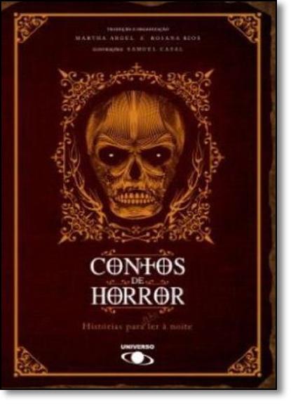 Contos de Horror: Histórias Para ( Não ) Ler À Noite, livro de Martha Argel