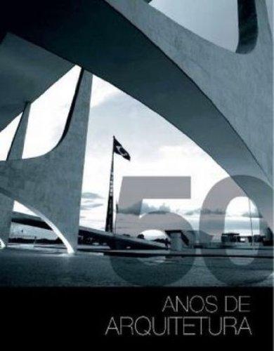 50 Anos De Arquitetura, livro de Emilia Stenzel