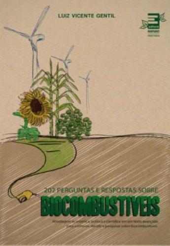 202 Perguntas e Respostas Sobre Biocombustíveis, livro de Luiz Vicente Gentil